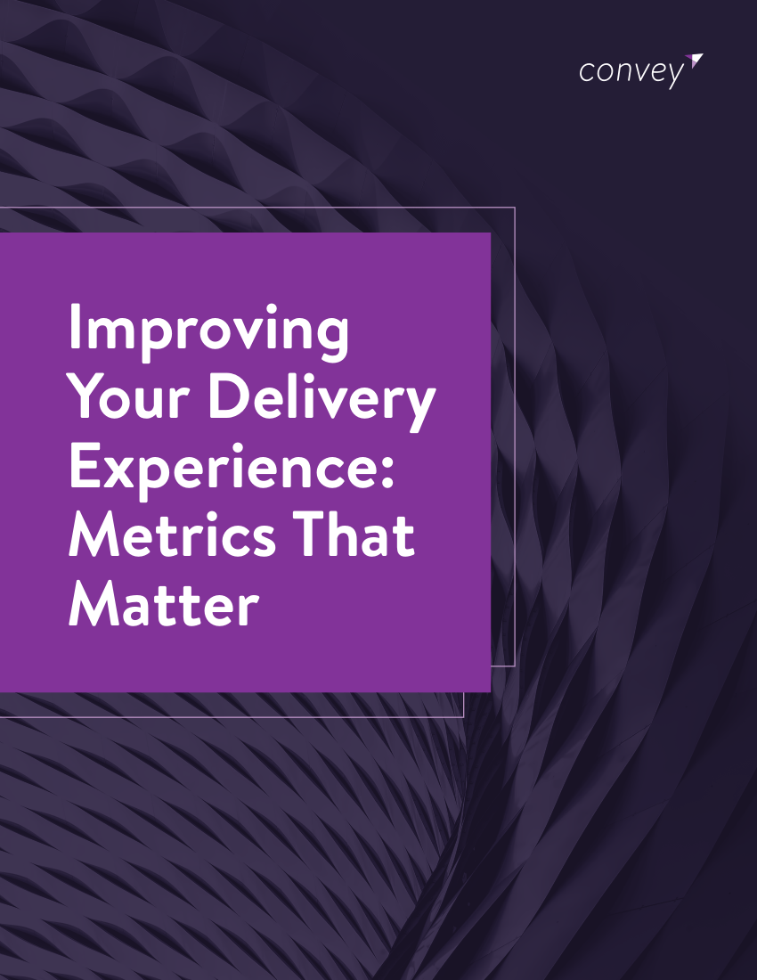 Improving Your Delivery Experience: Metrics That Matter